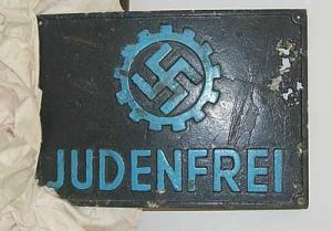 %22German Workers' Front%22  %22Judenfrei%22 (Free of Jews) sign