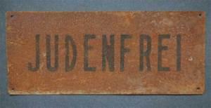 """Nazi era """"Judenfrei"""" sign"""