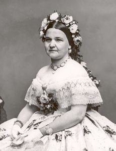 Mary Todd Lincoln (1861): Would America have benefitted had Abraham Lincoln heartlessly driven her away?
